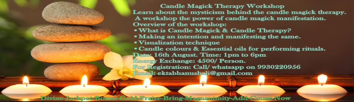 Book Online Tickets for Candle Magick Therapy workshop, Mumbai. Candles have some mystical quality, they have always represented the manifestation power they possessed whether making a wish and blowing a candle on your birthday or lighting candles in memory of departed loved ones. Candle are usually linked with t