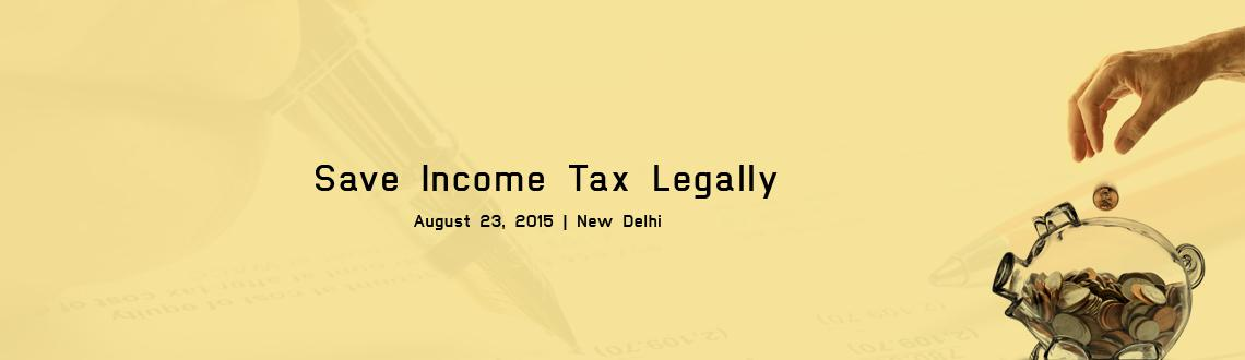 Book Online Tickets for Workshop on How to Save Income Tax Legal, NewDelhi. Do you think your Tax burden is too high?  To help you save taxes, Chartered Club is organising a Workshop on How you canvery easily reduce their tax liability by simply following a few steps.  We would also be discussing on How
