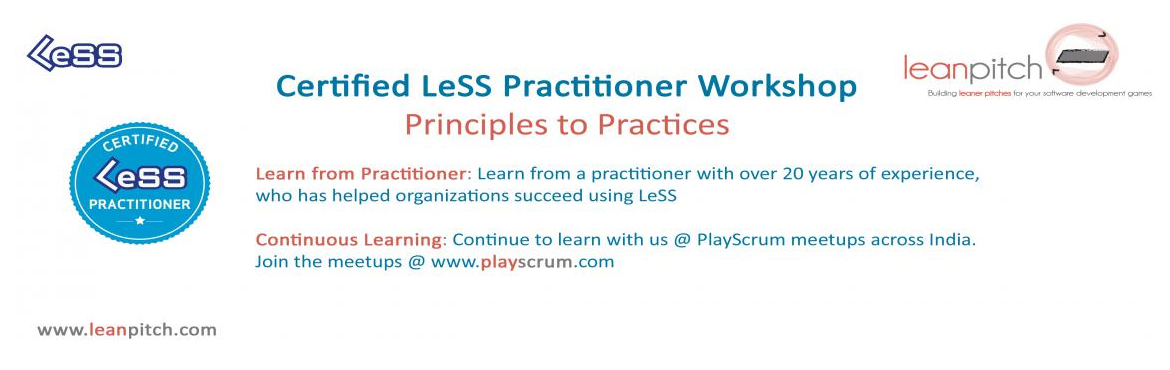 Certified LeSS Practitioner: Principles to Practices :: Bangalore :: Feb 16-18