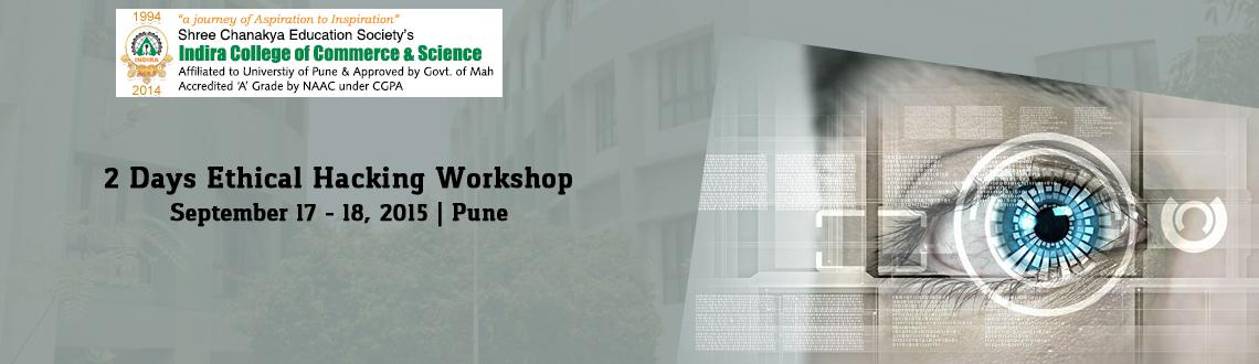 2 Days Ethical Hacking Workshop at Indira College of Commerce and Science, Pune