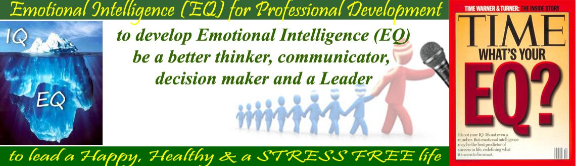 Book Online Tickets for Workshop on Emotional Intelligence for P, Hyderabad. This is to inform you that we are organizing an experiential workshop on Emotional Intelligence for Professional Development &Stress Management on 22nd August 2015 (4m- 8pm).  Please confirm your participation by registering at 