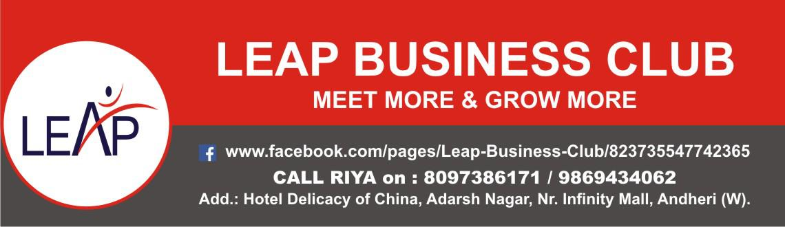 Book Online Tickets for LEAP BUSINESS CLUB - Make BUSINESS Conta, Mumbai. 