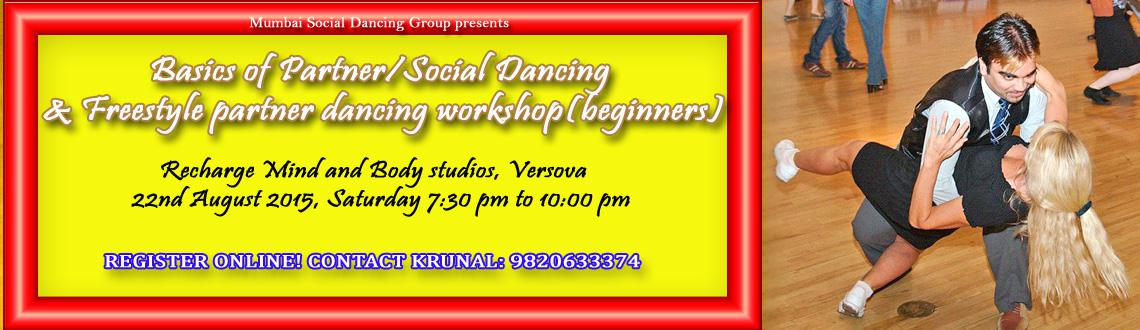 Basics of Partner/Social Dancing and Freestyle Partner dancing workshop(beginners)