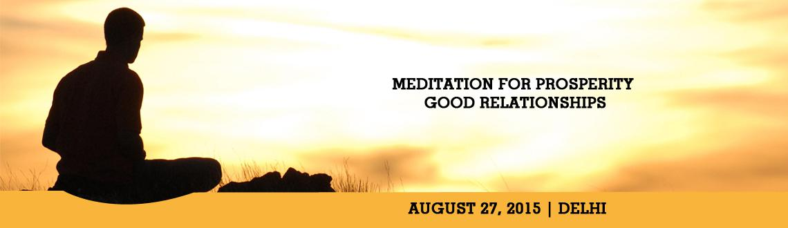 Meditation for Prosperity  Good Relationships