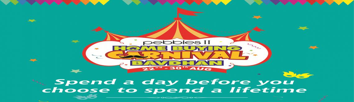 Book Online Tickets for Pebbles II Home Buying Carnival, Bavdhan, Pune. Here is the BIG NEWS that we\\'re SO EXCITED ABOUT! Spend a day before you choose to spend a lifetime!!