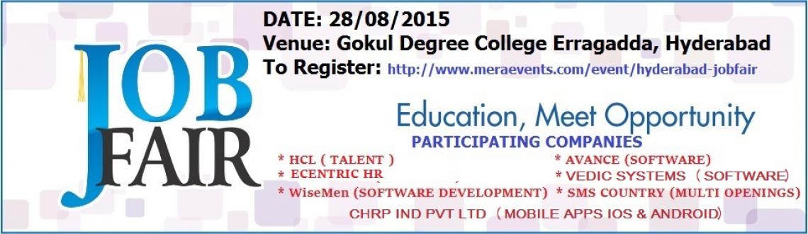 MEGA JOB FAIR on 28TH August,GOKUL DEGREE COLLEGE,HYDERABAD