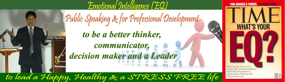 Book Online Tickets for EQ in Public Speaking and for Profession, Hyderabad. In Public Speaking you have to deal with human being as your audience.