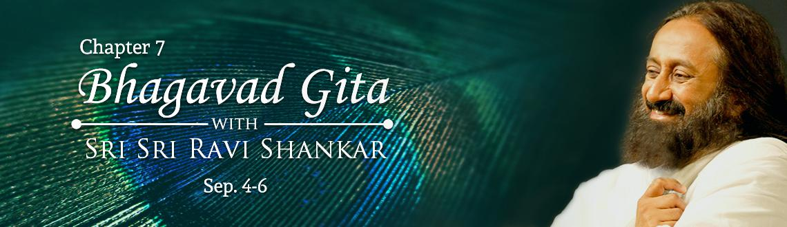 A Commentary on the 7th Chapter of Bhagavad Gita by Sri Sri Ravi Shankar (For Indians)
