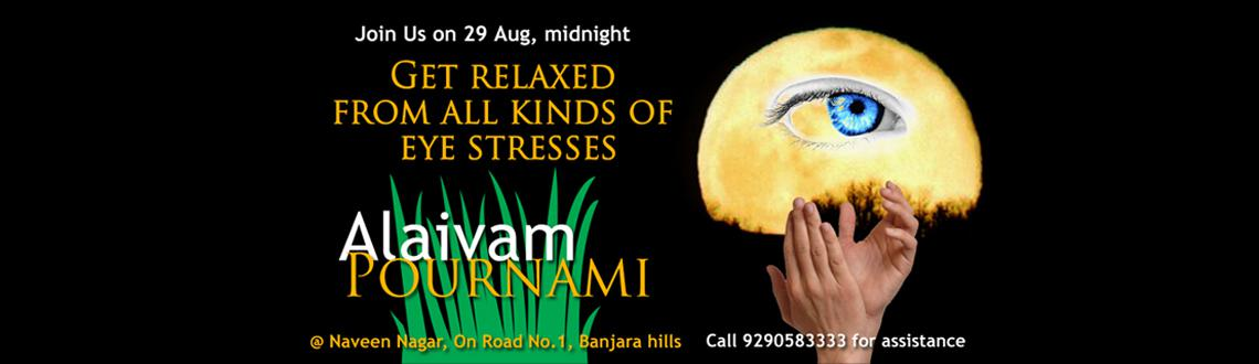 Rejuvenate your eyes on Alaivam Pournami