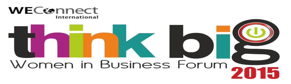 Think Big 2015 - Women in Business Forum