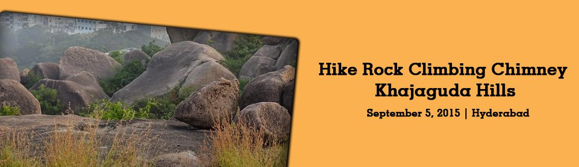 Beginners Hike Rock Climbing  Chimney at Khajaguda Hills