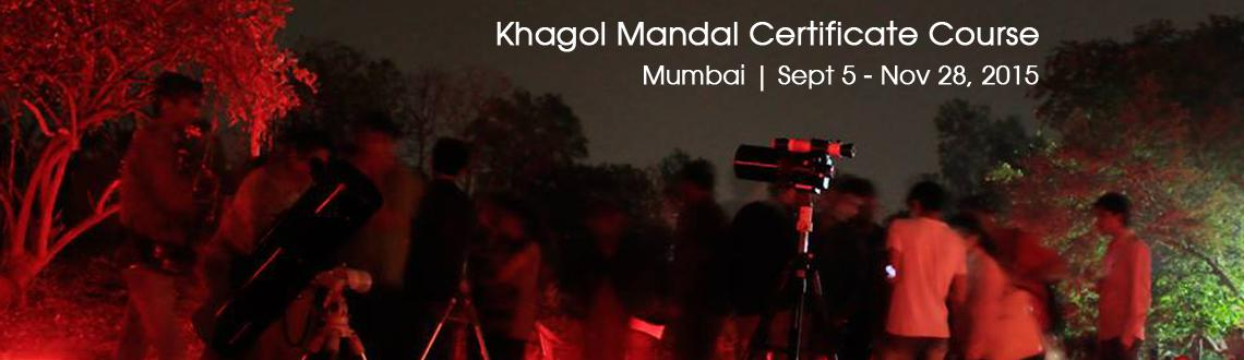 Book Online Tickets for Khagol Mandal Certificate Course 30 hrs , Mumbai. To mark 30 yrs of activism KHAGOL MANDAL is glad to announce Special Course on Astronomy
