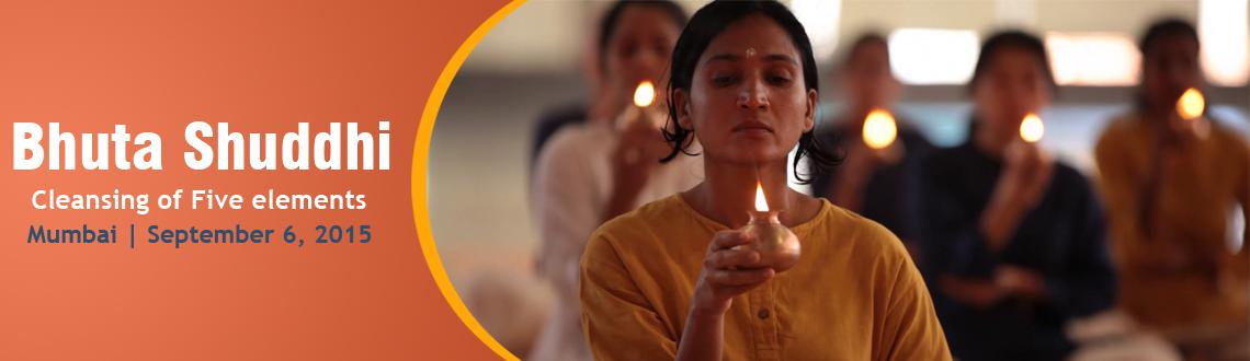 Book Online Tickets for Bhuta Shuddhi, Nerul, 6th September 2015, Mumbai. 