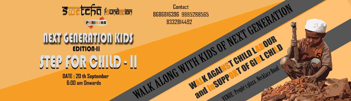 Book Online Tickets for step for Child - II , Hyderabad. 