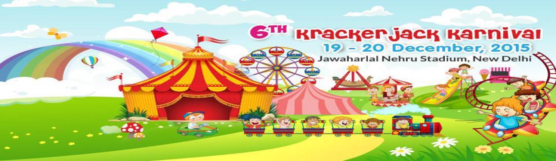 6th Krackerjack Karnival--  Indias Biggest kids festival in India