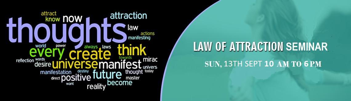 Book Online Tickets for Law of Attraction Seminar, Mumbai.
