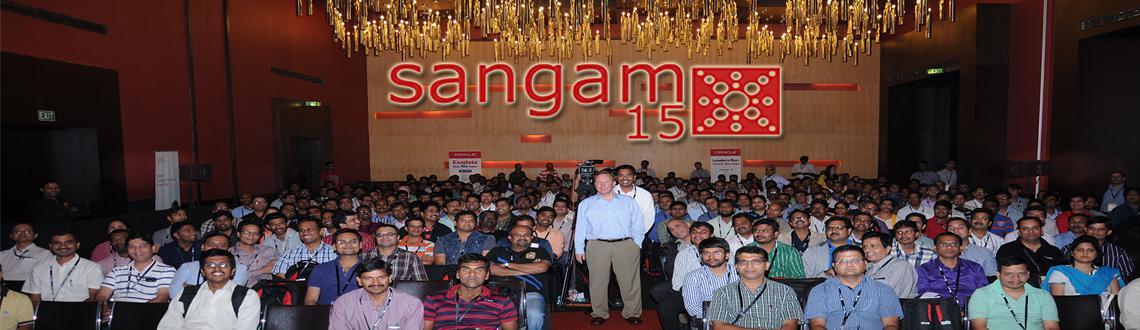 Book Online Tickets for Sangam15 - Largest Independent Oracle Us, Hyderabad. SANGAM is the Largest Independent Oracle Users Group Conference in India, organised annually in the month of November.