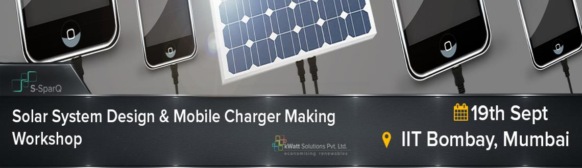 Solar Mobile Charger Making Workshop, IIT Bombay
