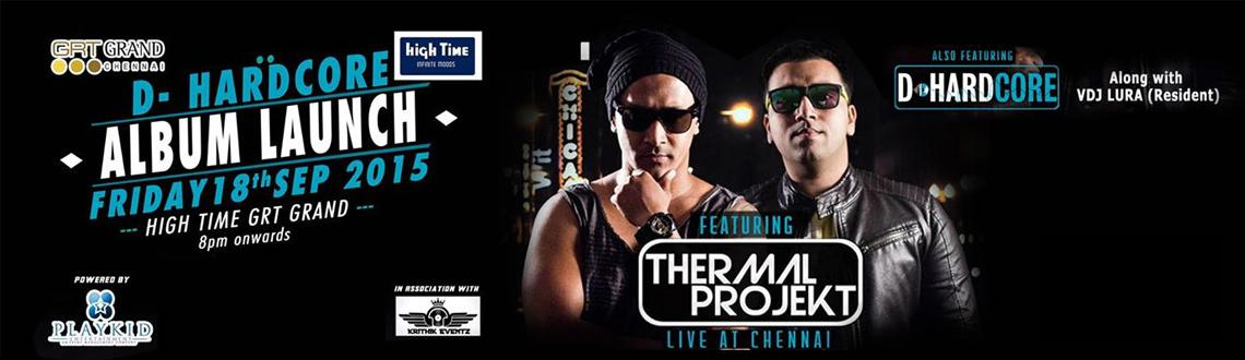 Book Online Tickets for Thermal Projekt Live @ Chennai, Chennai. Artists:Thermal Projekt