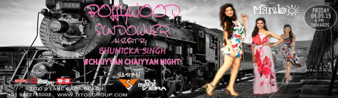 Bollywood Sundowner By Bhumicka Singh chaiya chaiya night