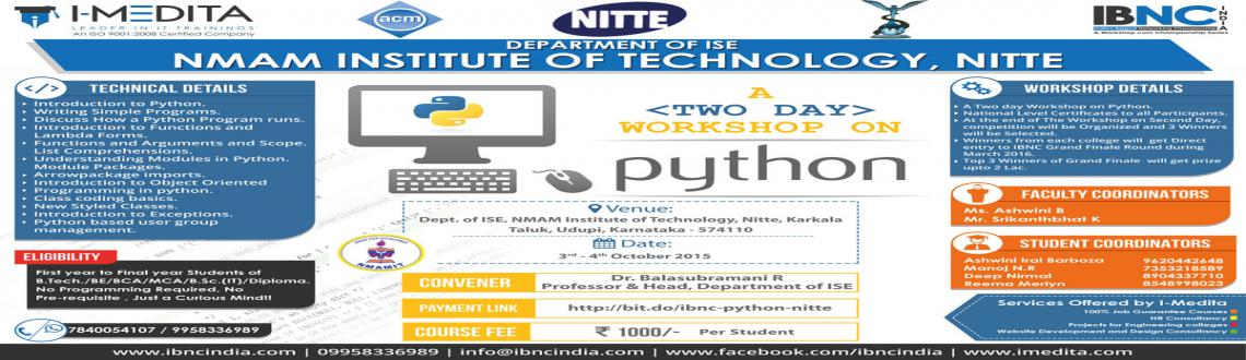 IBNC-2016 : 2 Days Python Workshop at NMAM Institute of Technology, Nitte