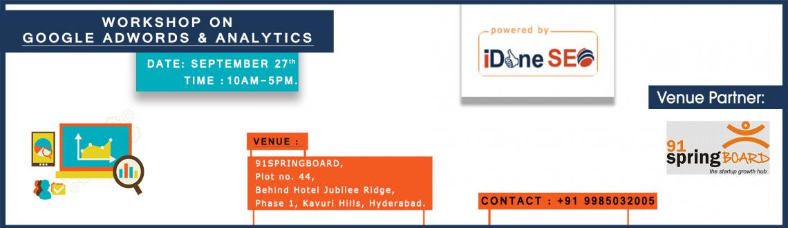 Book Online Tickets for Workshop on Google Adwords and Analytics, Hyderabad. This time, We have Google AdWords and Google Analytics One-Day Workshop for Startups, SME\\\'s   Join us & Learn how to use AdWords to drive hot prospects to your website and Analytics to find out all about your website visitors.