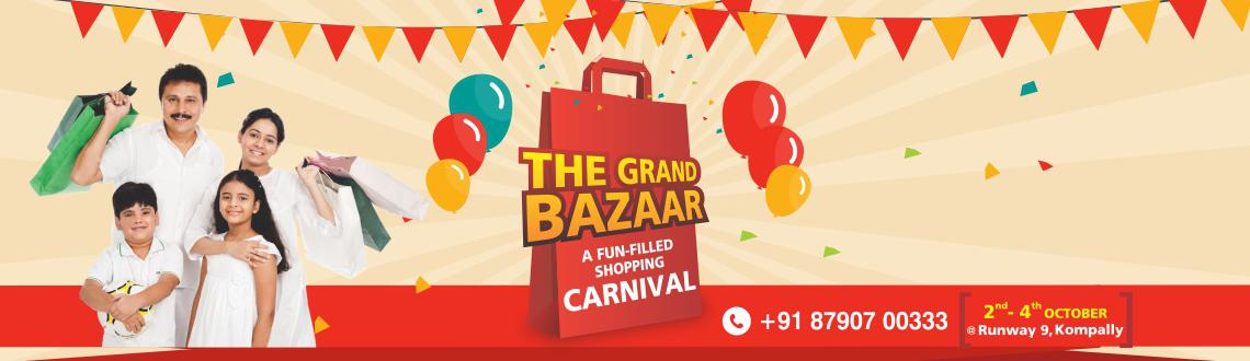 Book Online Tickets for The Grand Bazaar , Hyderabad. \\\