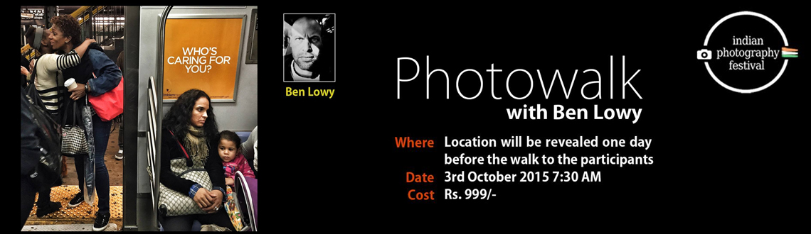 Book Online Tickets for Photowalk with Ben Lowy, Hyderabad.