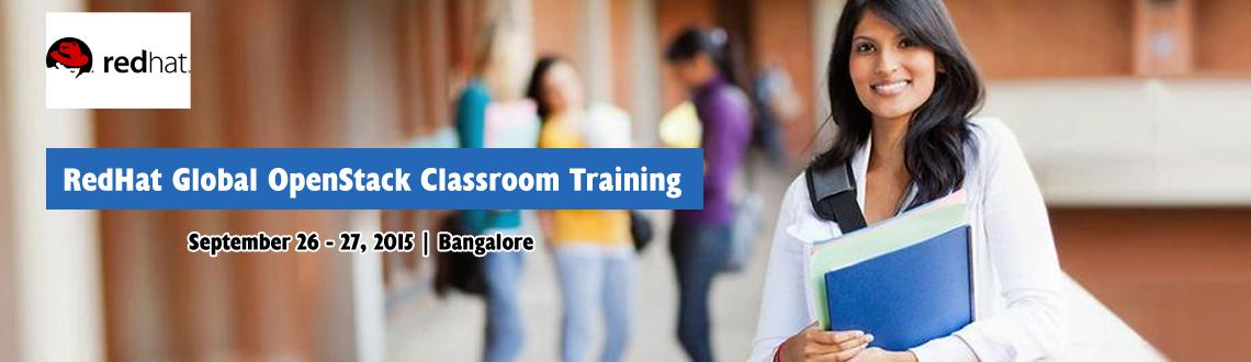 Book Online Tickets for RedHat Global OpenStack Classroom Traini, Bengaluru. RedHat Global OpenStack Classroom Training + Official Courseware + RedHat Global Certification Exam @ INR 19,500/- only at Bangalore- - - -- - - - - - - - - - - - -- - - - - - - - - - -- - - - - - - - - - -- - - - - -So Bangalore people - Are you all