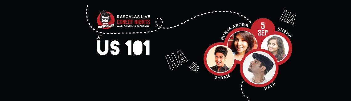 RASCALS LIVE COMEDY NIGHT @ US 101,CHENNAI