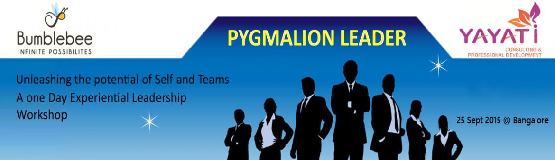 Book Online Tickets for Pygmalion Leader - Experiential Leadersh, Bengaluru. Happy to share with you the details of our Eleven Offering of \\\