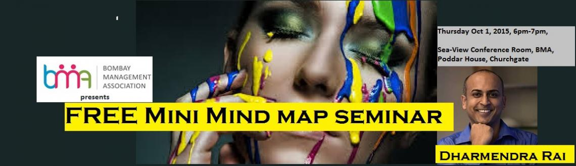 BMA presents FREE Mini Mind Map Seminar by Dharmendra Rai