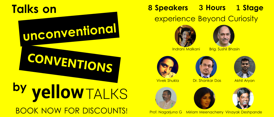 Yellow Talks- Unconventional Conventions