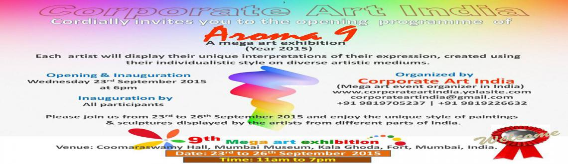 Aroma 9, A Mega Art Exhibition with artists from different parts of India