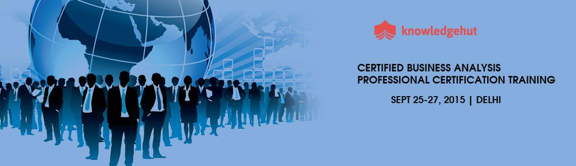 Certified Business Analysis Professional Certification Training in Delhi