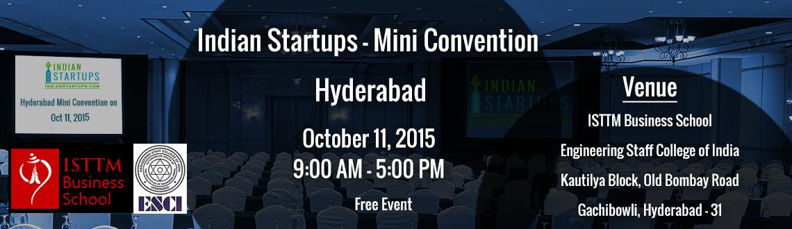 Book Online Tickets for Indian Startups - Mini Convention -Free , Hyderabad.  