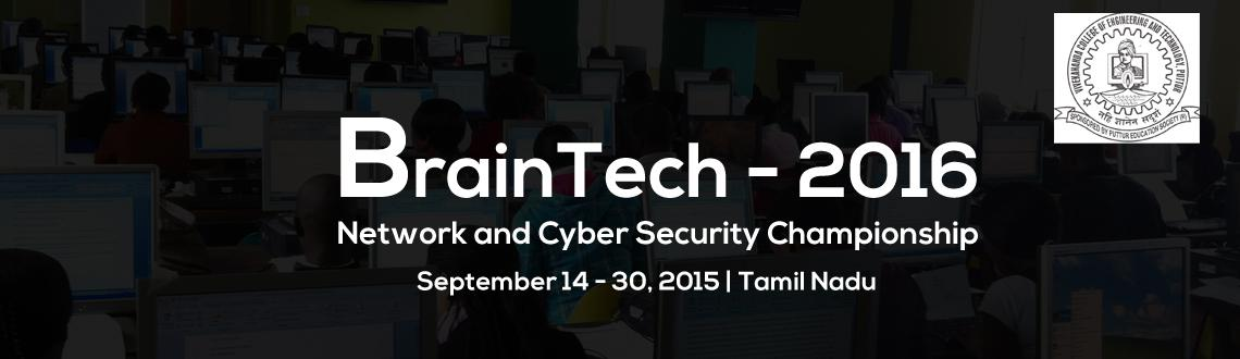BrainTech Network and Cyber Security Championship at Vivekanandha College of Engineering for Women, Elayampalayam on 29th and 30th Sep 2015