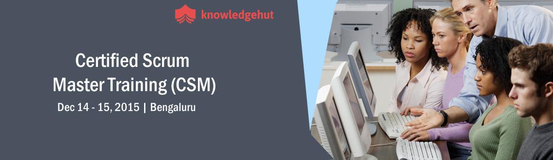 Certified Scrum Master Training (CSM) in Bangalore