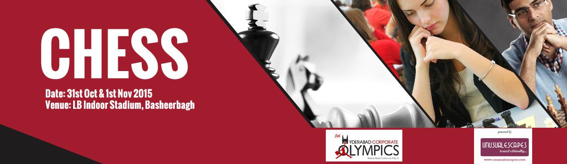 Book Online Tickets for 5th Hyderabad Corporate Olympics (Chess), Hyderabad. Individual & Team events