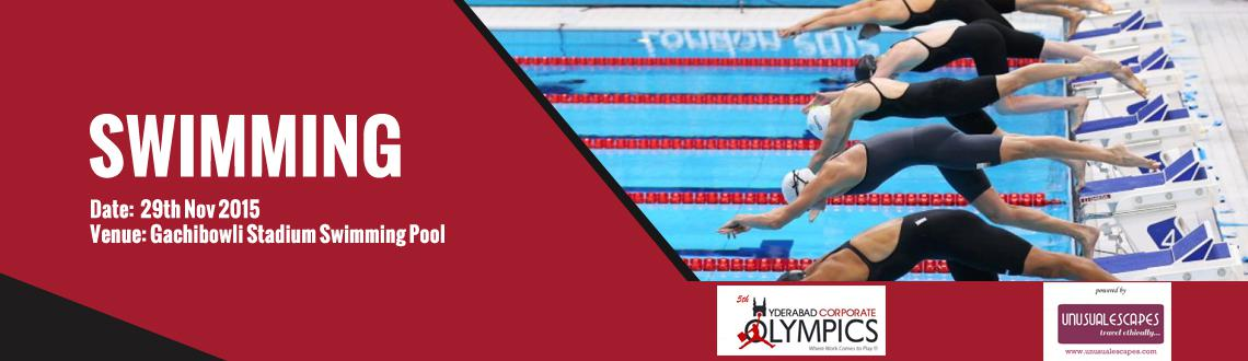 Book Online Tickets for 5th Hyderabad Corporate Olympics (Swimmi, Hyderabad. Rules and regulations: Events:Freestyle 50m & 100m, Breaststroke 50m, Backstroke 50m, Butterfly 50m, Freestyle 4 x 50m Relay, 4x50m Medlay, 200m Medlay (Men & Women)