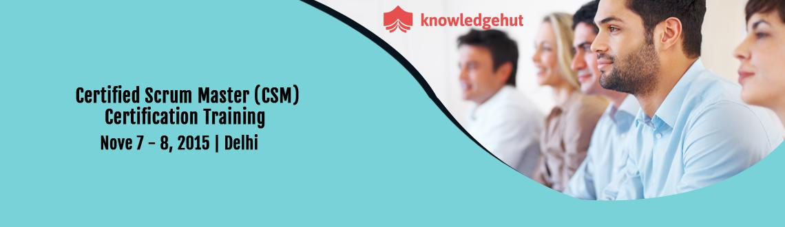 Certified Scrum Master Training (CSM) in Delhi