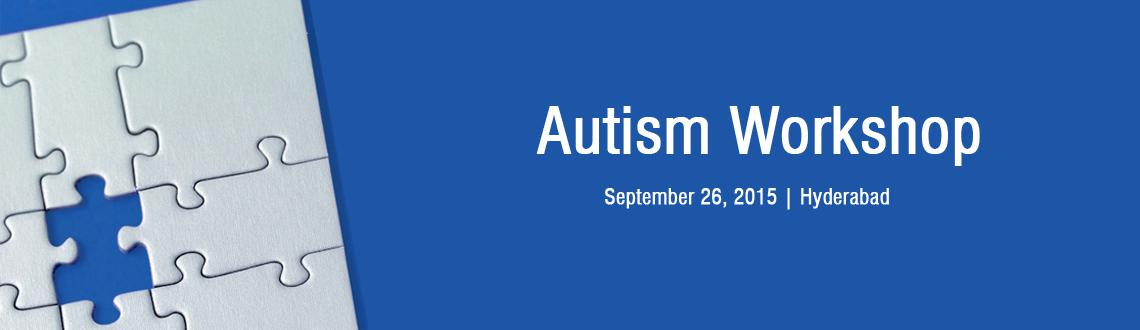 Book Online Tickets for Autism  Workshop, . Autism Workshop for parents and Teacherson26/9/15, 9.30am - 4pm atC.R.Rao Building, University of Hyderabad byAmrutha Ramanujam,  Autism consultant, VP of ASI (south)& Dr. Vijay Bathina Physio therapist & Early interventionist Topics:Righ