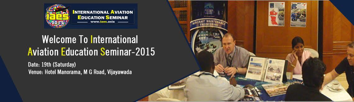 International Aviation Education Seminar-2015
