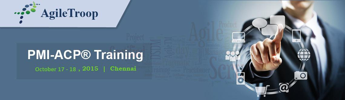 Book Online Tickets for PMI-ACP Classroom Training in Chennai, Chennai. PMI-ACP® Certification ClassroomTraining in Chennai