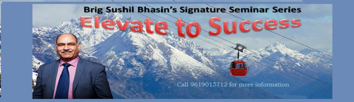Elevate to Success by Brig Sushil Bhasin