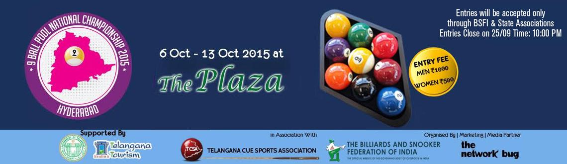 Book Online Tickets for 9 BALL POOL NATIONAL CHAMPIONSHIP 2015, Hyderabad. 9 Ball Pool National Championship 2015 in Association with Telangana Cue Sports Association (TCSA) and Billiards & Snooker Federation Of India (BSFI) is being held in Hydereabad from 6th October to 13th October 2015.This is the 1st National Champ