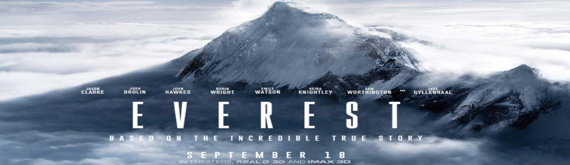 Book Online Tickets for Everest - Dream of every mountaineer, Tr, Pune. -Dream of Every Mountaineers, Trekkers, Traveler.- Lets watch this movie together on Saturday Eve show. Just imagine the environment,atmoshphere and Energy when all same-mind people watching this movie together.- it would be self contributed movie. :