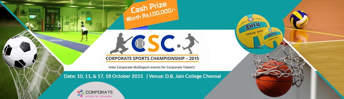 Book Online Tickets for CORPORATE SPORTS CHAMPIONSHIP, Chennai. 