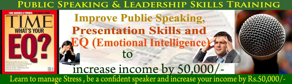 Free Session on Public Speaking, EQ and Leadership Skills to increase earning by Rs.50,000/-