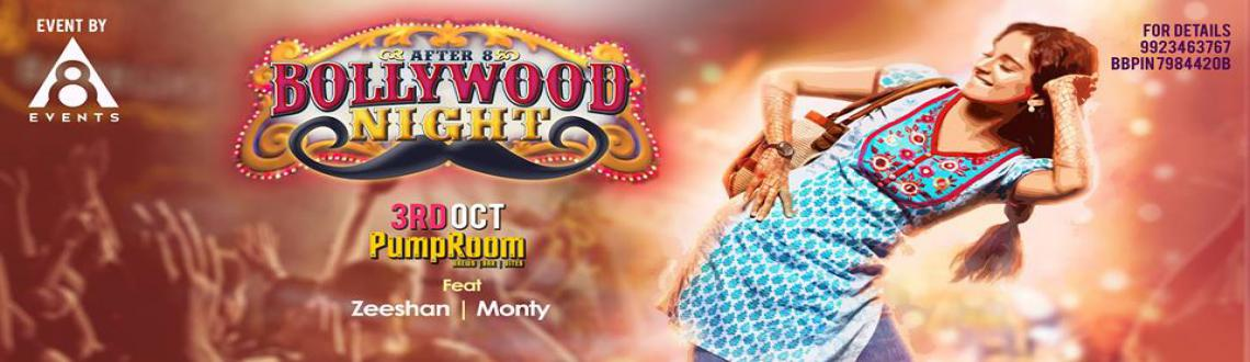After 8 Bollywood Nights - 3rd October @ PumpRoom (ishanya mall )